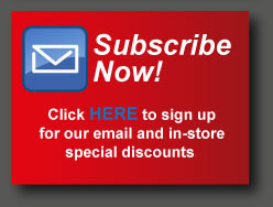 Click to sign up to receive emails on our specials